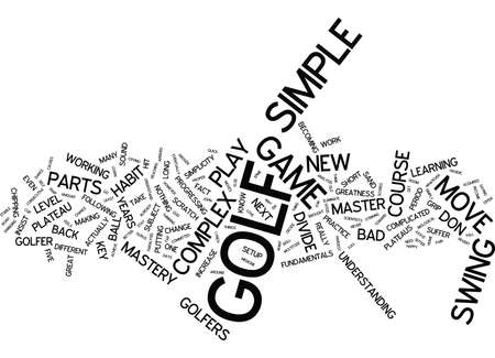 THE KEY TO GOLF MASTERY Text Background Word Cloud Concept