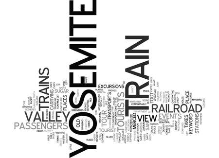 YOSEMITE TRAIN Text Background Word Cloud Concept
