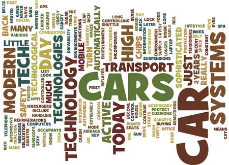 THE MODERN DAY CAR A SOPHISTICATED HIGH TECH GADGET Text Background Word Cloud Concept Illustration