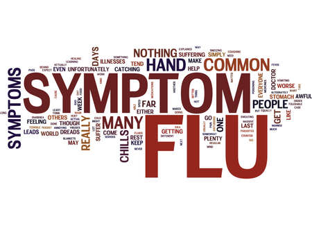 THE MOST COMMON FLU SYMPTOMS EXPLAINED Text Background Word Cloud Concept Illusztráció