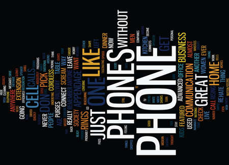 THE ESSENTIAL INDISPENSABLE APPENDAGE THE PHONE Text Background Word Cloud Concept