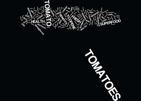 YOU SAY TOMATO I SAY SUPERFOOD Text Background Word Cloud Concept