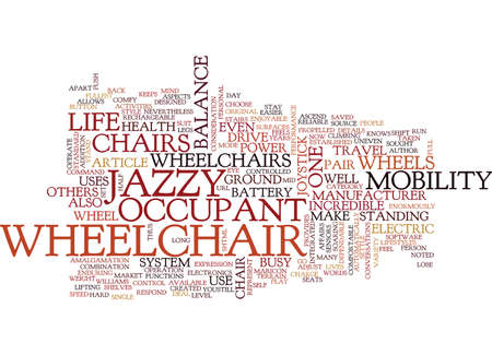 THE POWER OF JAZZY WHEELCHAIR Text Background Word Cloud Concept