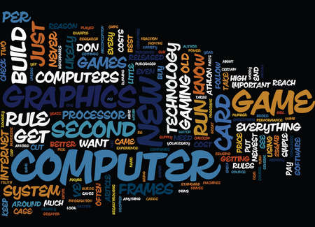 YOU DON T HAVE TO BE RICH TO BE A PC GAMER Text Background Word Cloud Concept Illustration