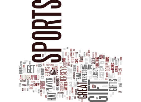 THE PERFECT GIFT FOR A SPORTS FANATIC Text Background Word Cloud Concept