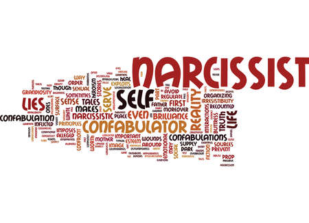THE NARCISSIST S CONFABULATED LIFE Text Background Word Cloud Concept