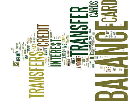 THE INS AND OUTS OF BALANCE TRANSFERS Text Background Word Cloud Concept