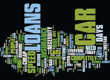 cheapest: THE NEED FOR SPEED AND CAR LOANS Text Background Word Cloud Concept Illustration