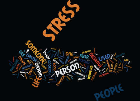 THE POSITIVE SIDE OF STRESS Text Background Word Cloud Concept