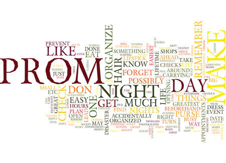 THE ESSENTIAL TO DO LIST FOR YOUR PROM NIGHT Text Background Word Cloud Concept
