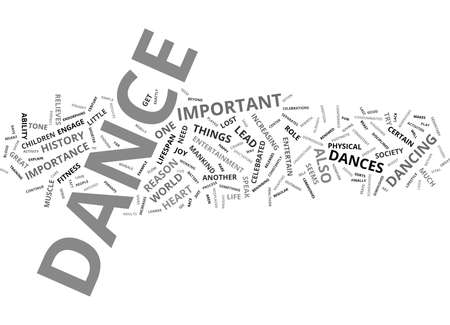 THE INCREDIBLE IMPORTANCE OF DANCE Text Background Word Cloud Concept
