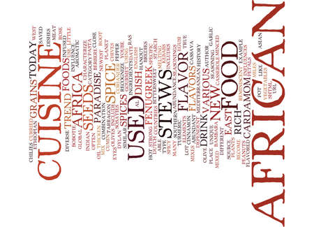 THE NEW CUISINE AFRICAN FOOD TODAY Text Background Word Cloud Concept
