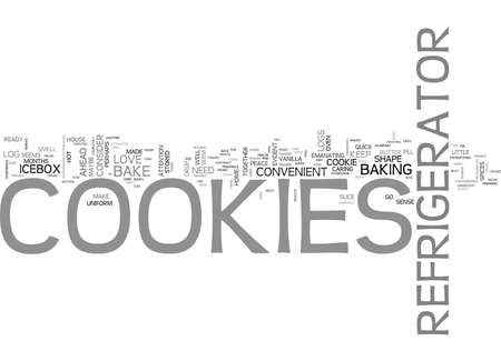 THE JOYS OF REFRIGERATOR COOKIES Text Background Word Cloud Concept