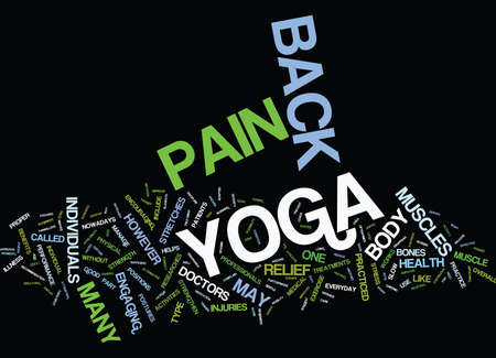 YOGA FOR BACK PAIN RELIEF Text Background Word Cloud Concept Illustration