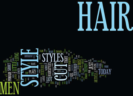 THE LATEST TRENDS IN MEN S HAIRSTYLES Text Background Word Cloud Concept