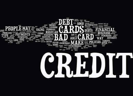 THE LOWDOWN ON BAD DEBT CREDIT CARDS Text Background Word Cloud Concept