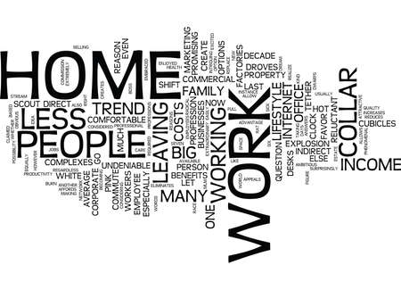 THE NEW WORK AT HOME TREND Text Background Word Cloud Concept Illustration