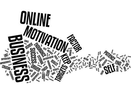 THE ONLINE BUSINESS CRUCIAL SUCCESS FACTOR Text Background Word Cloud Concept