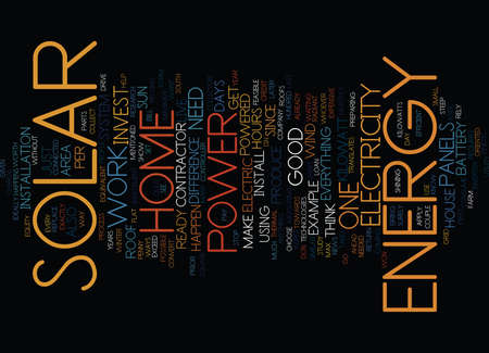YOU CAN HAVE A HOME POWERED BY SOLAR ENERGY Text Background Word Cloud Concept