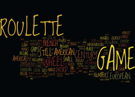 THE ORIGIN OF ROULETTE Text Background Word Cloud Concept