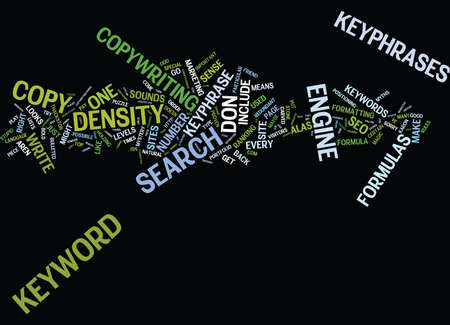 THE MYSTERY OF THE MAGICAL KEYWORD DENSITY FORMULA Text Background Word Cloud Concept