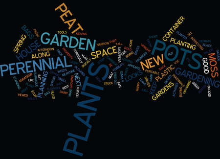 obtaining: THE PORTABLE PERENNIAL GARDEN Text Background Word Cloud Concept Illustration