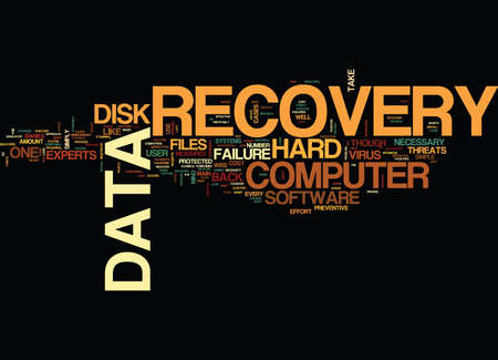 THE NECESSITY OF BACK UP FILES Text Background Word Cloud Concept Illustration