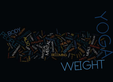 YOGA AS A FORM OF WEIGHT LOSS Text Background Word Cloud Concept Ilustração