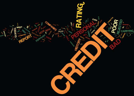 YOU COULD HAVE BAD PERSONAL CREDIT HISTORY AND NOT EVEN KNOW IT Text Background Word Cloud Concept