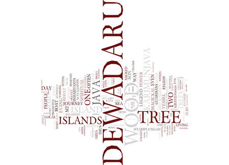 THE LEGEND OF THE DEWADARU TREE Text Background Word Cloud Concept Illustration