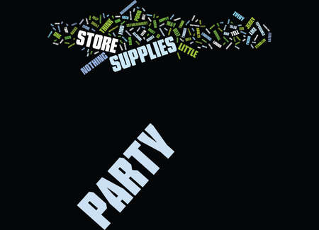 THE PARTY STORE Text Background Word Cloud Concept