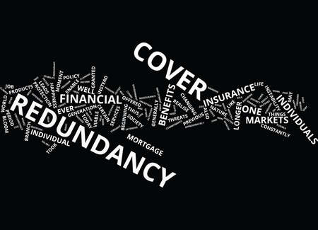 THE EXTENSIVE BENEFITS OF REDUNDANCY COVER Text Background Word Cloud Concept
