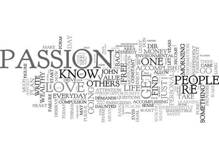 YOU DESERVE TO DO WHAT YOU LOVE Text Background Word Cloud Concept