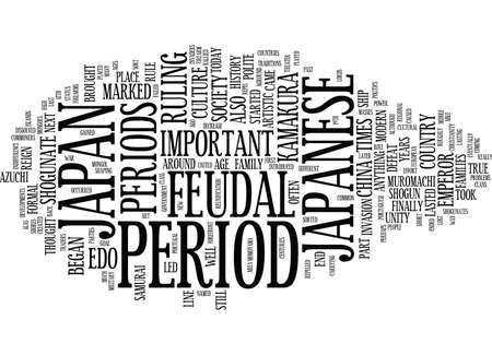 THE JAPANESE FEUDAL PERIODS Text Background Word Cloud Concept Illusztráció