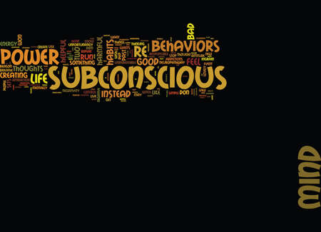 THE POWER OF THE SUBCONSCIOUS MIND CAN BE YOURS Text Background Word Cloud Concept Stock Vector - 82593654