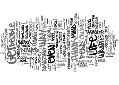 THE POWERFUL TECHNIQUE THAT CAN TRANSFORM YOUR LIFE Text Background Word Cloud Concept