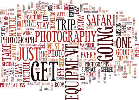 deliverable: THE PHOTOGRAPHY SAFARI Text Background Word Cloud Concept Illustration