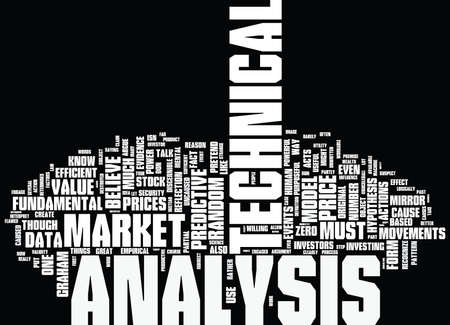 THE LOGIC BEHIND TECHNICAL ANALYSIS Text Background Word Cloud Concept Illustration