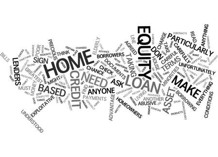 THE PRO S AND CON S OF A HOME EQUITY LINE OF CREDIT Text Background Word Cloud Concept Illustration