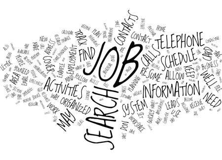 THE ORGANIZED JOB SEARCH Text Background Word Cloud Concept