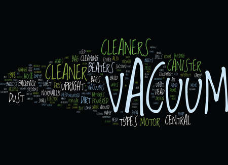 THE ESSENTIAL VACUUM CLEANER Text Background Word Cloud Concept Illustration