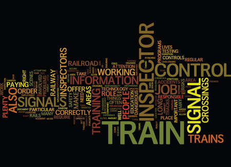 THE DUTIES OF A TRAIN CONTROL AND SIGNAL INSPECTOR Text Background Word Cloud Concept Stock Illustratie