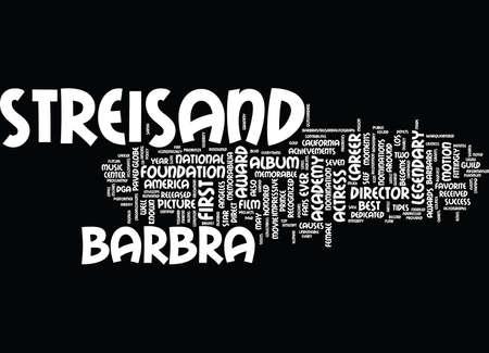 THE LEGENDARY CAREER OF BARBRA STREISAND Text Background Word Cloud Concept Çizim