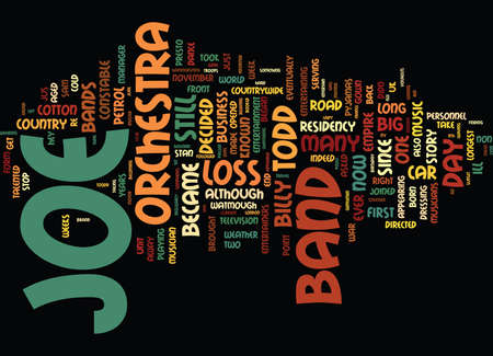 THE JOE LOSS ORCHESTRA AND STILL IN THE MOOD THE LEGEND LIVES ON Text Background Word Cloud Concept