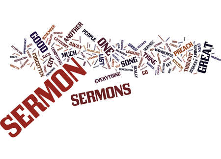 THE ONE GREAT SERMON THAT GOT AWAY Text Background Word Cloud Concept