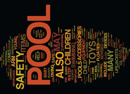 THE IMPORTANCE OF POOL SAFETY Text Background Word Cloud Concept