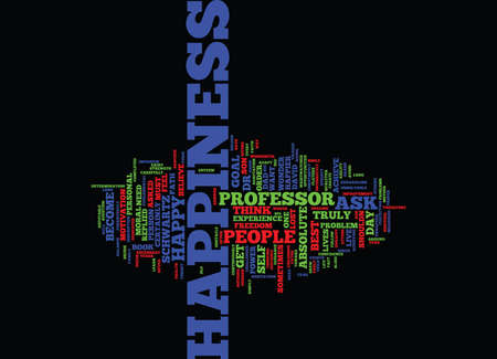 THE ESSENCE OF HAPPINESS Text Background Word Cloud Concept