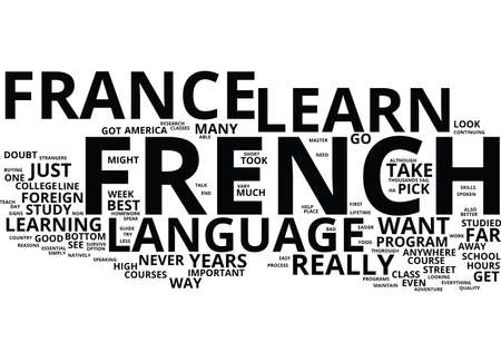 THE ESSENTIAL GUIDE TO LEARN FRENCH IN FRANCE Text Background Word Cloud Concept Ilustração