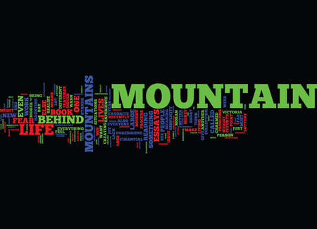 THE MOUNTAIN BEHIND THE MOUNTAIN Text Background Word Cloud Concept
