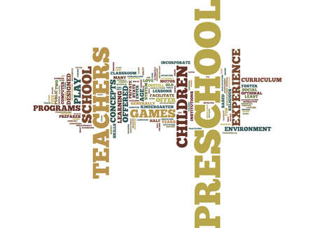 THE IMPORTANCE OF PRESCHOOL TEACHERS Text Background Word Cloud Concept